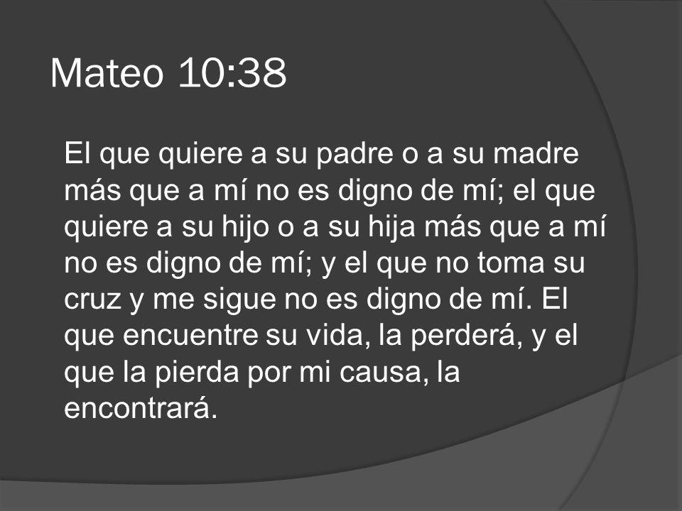 Mateo 10:38