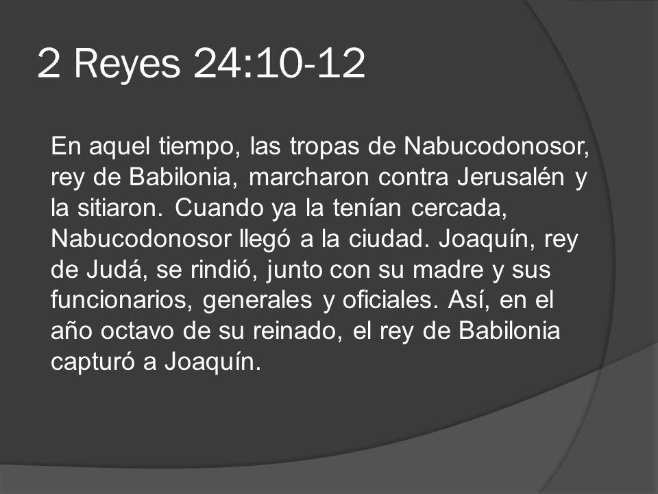 2 Reyes 24:10-12