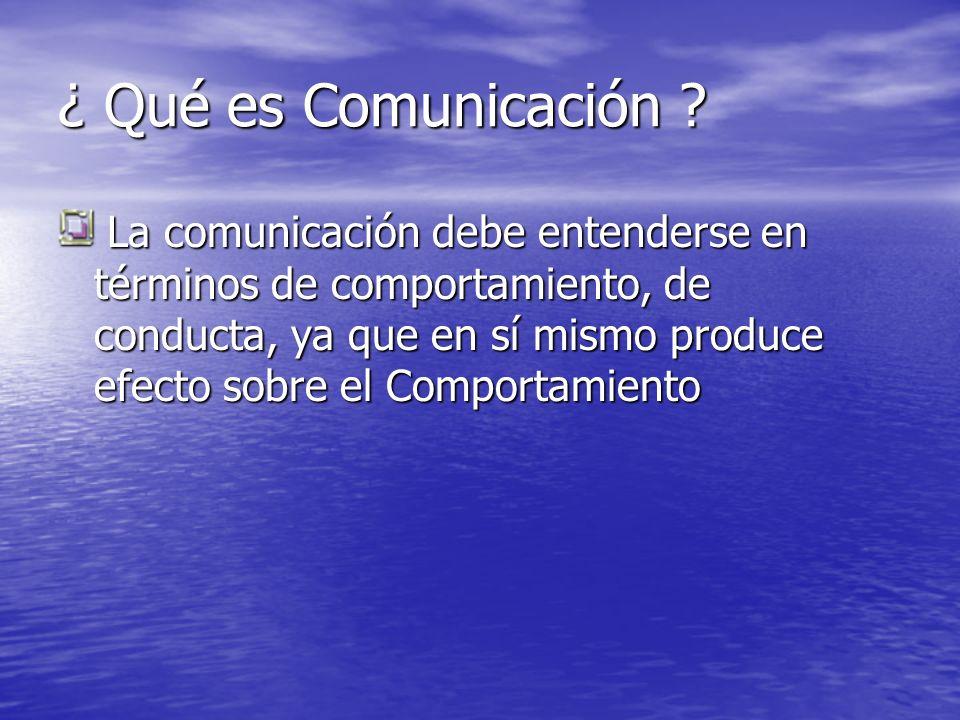 ¿ Qué es Comunicación