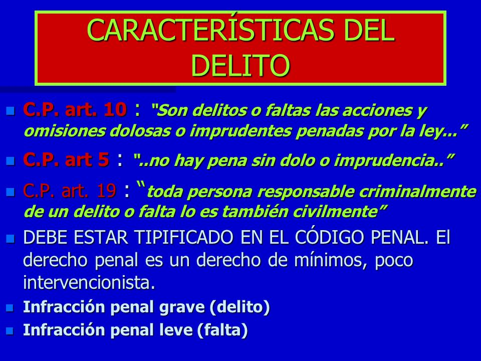 CARACTERÍSTICAS DEL DELITO