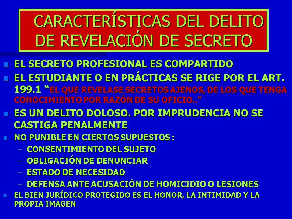 CARACTERÍSTICAS DEL DELITO DE REVELACIÓN DE SECRETO