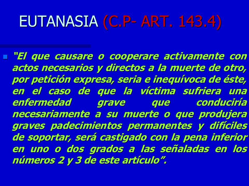 EUTANASIA (C.P- ART. 143.4)