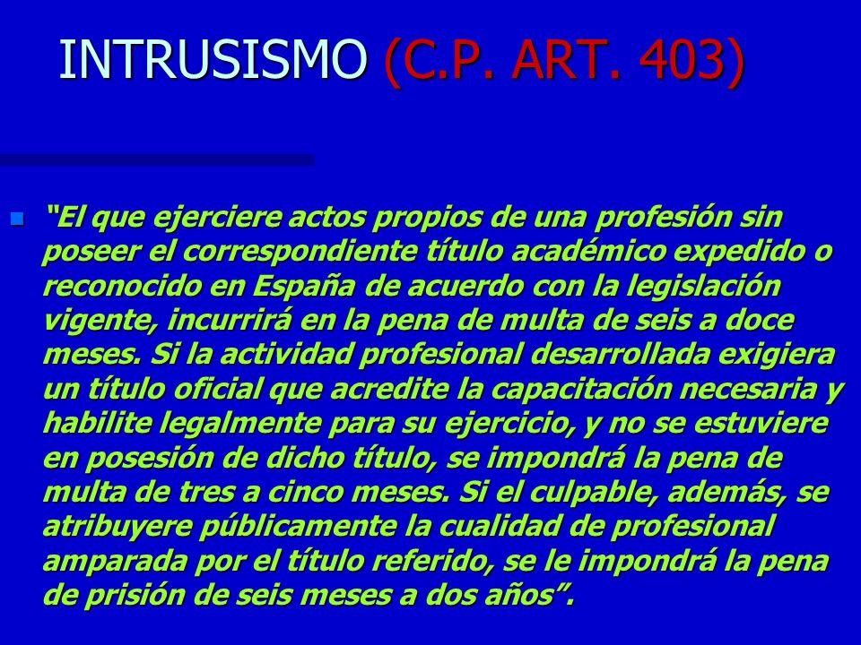 INTRUSISMO (C.P. ART. 403)