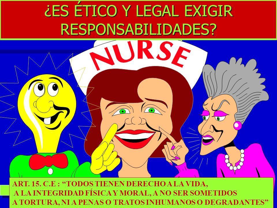 ¿ES ÉTICO Y LEGAL EXIGIR RESPONSABILIDADES