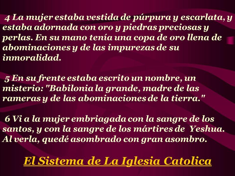 El Sistema de La Iglesia Catolica