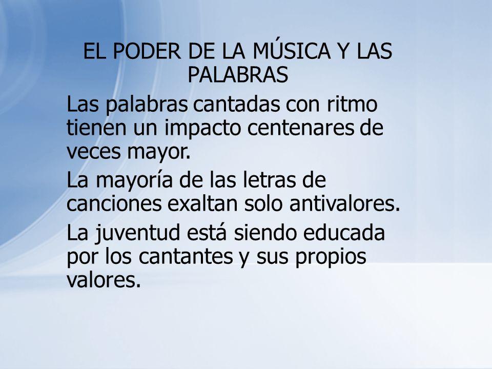 EL PODER DE LA MÚSICA Y LAS PALABRAS