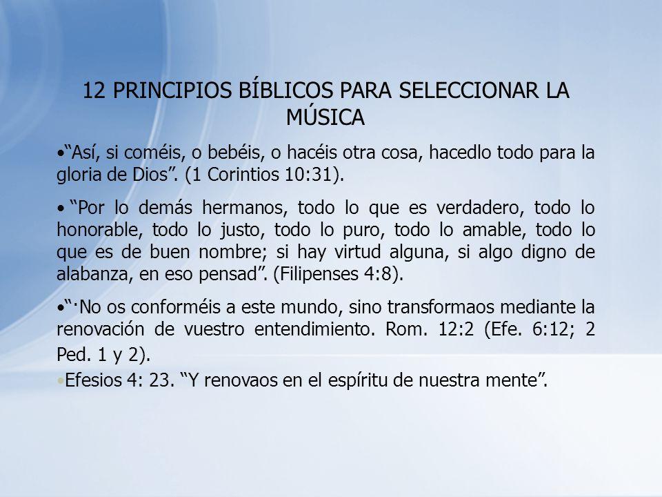 12 PRINCIPIOS BÍBLICOS PARA SELECCIONAR LA MÚSICA