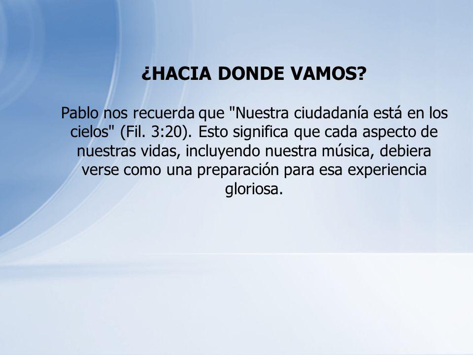 ¿HACIA DONDE VAMOS