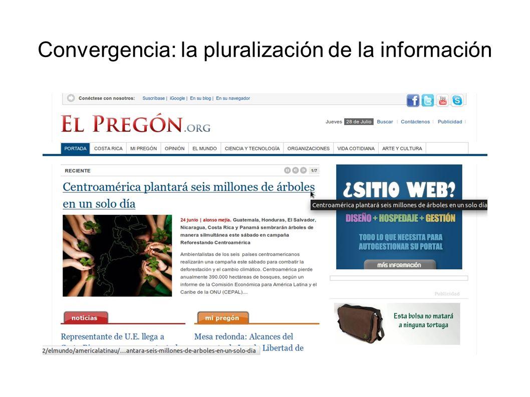 Convergencia: la pluralización de la información