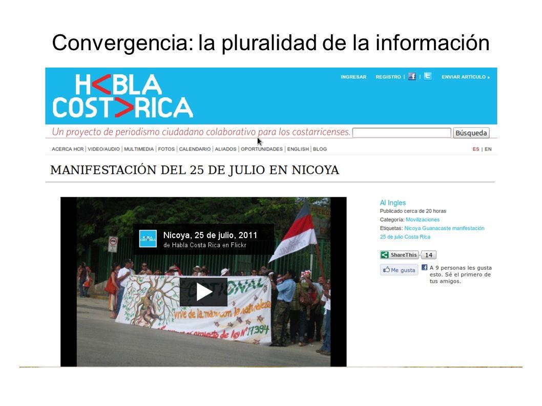 Convergencia: la pluralidad de la información