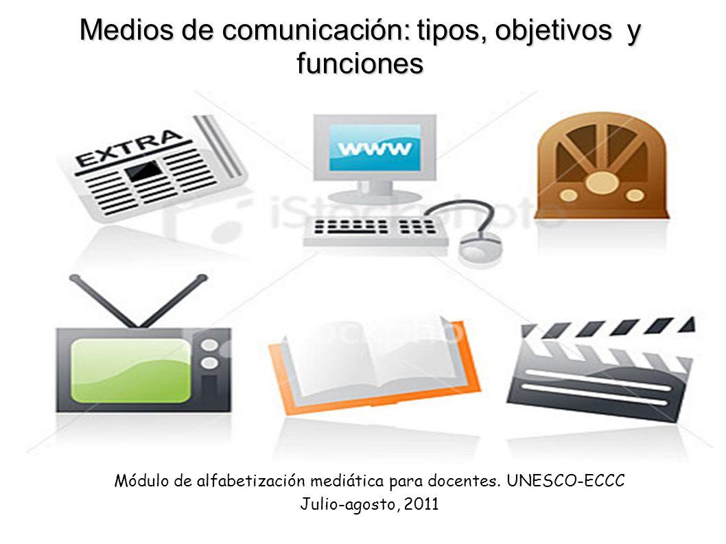 Medios de comunicación: tipos, objetivos y funciones