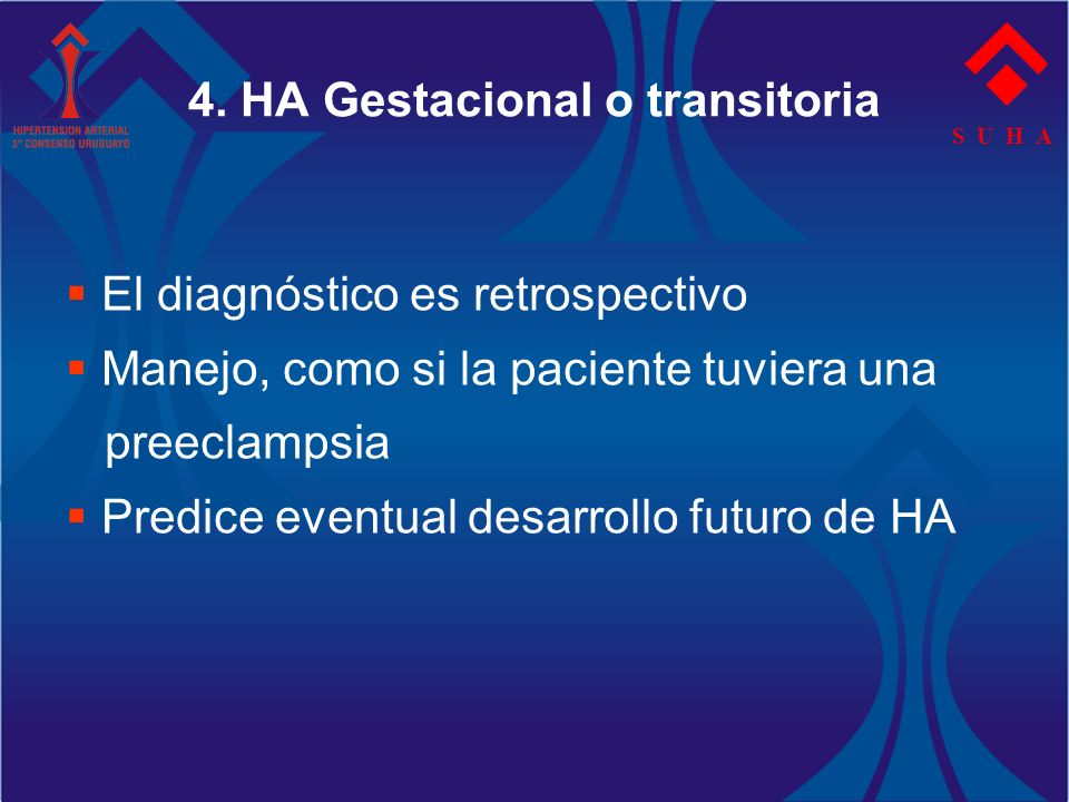 4. HA Gestacional o transitoria