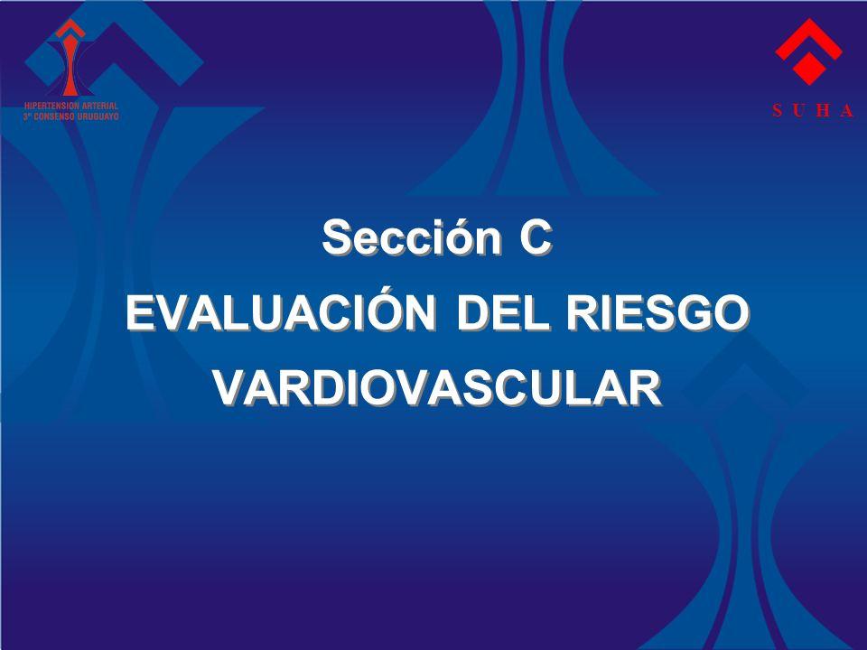 Sección C EVALUACIÓN DEL RIESGO VARDIOVASCULAR