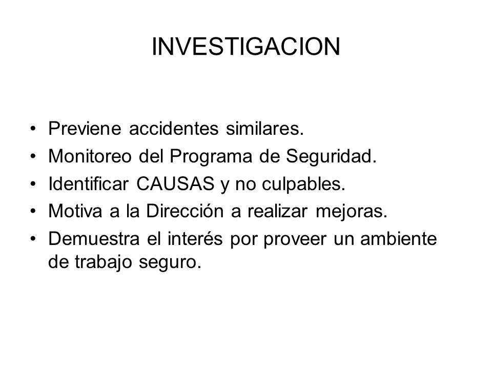 INVESTIGACION Previene accidentes similares.