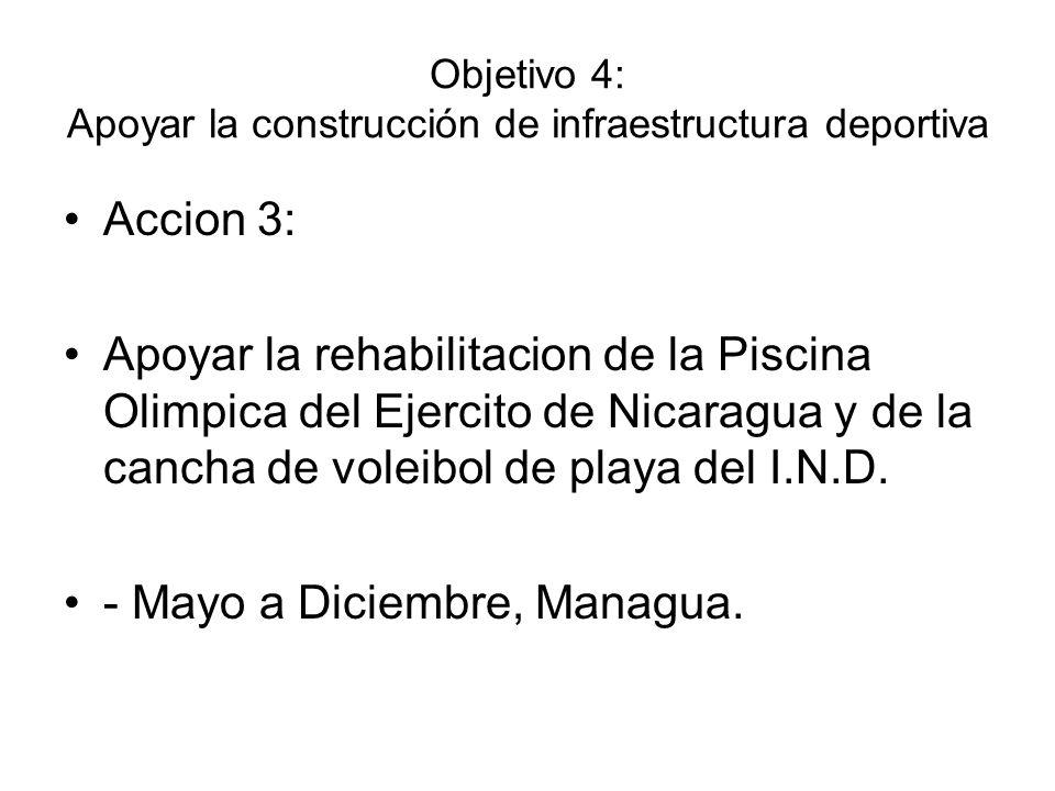 Objetivo 4: Apoyar la construcción de infraestructura deportiva
