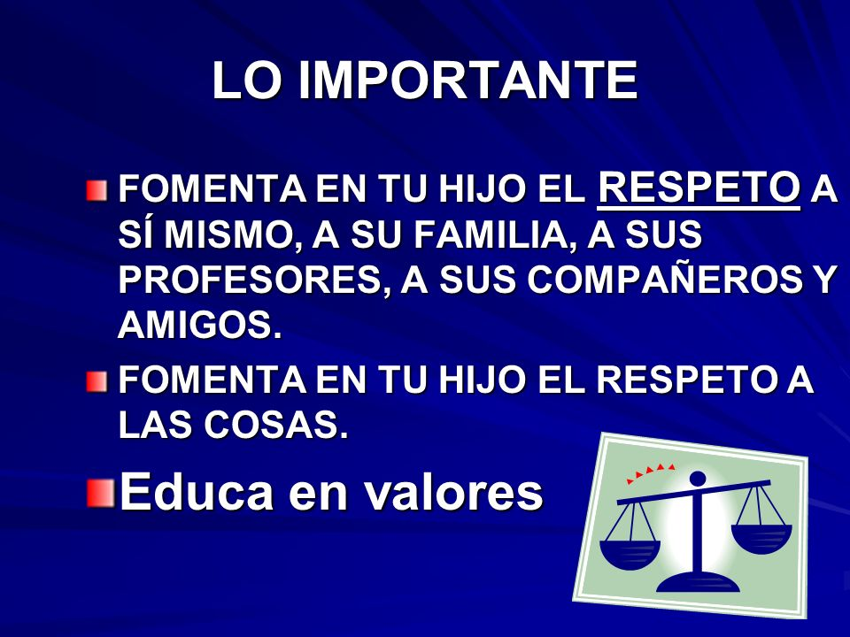 LO IMPORTANTE Educa en valores