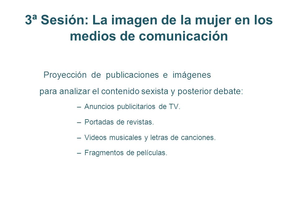 3ª Sesión: La imagen de la mujer en los medios de comunicación