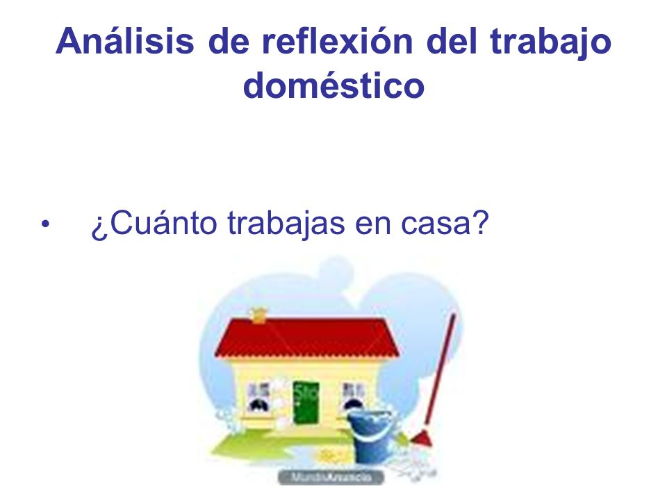 Análisis de reflexión del trabajo doméstico