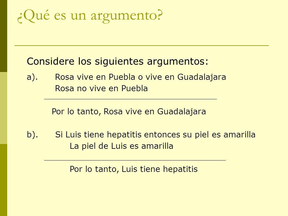 ¿Qué es un argumento Considere los siguientes argumentos:
