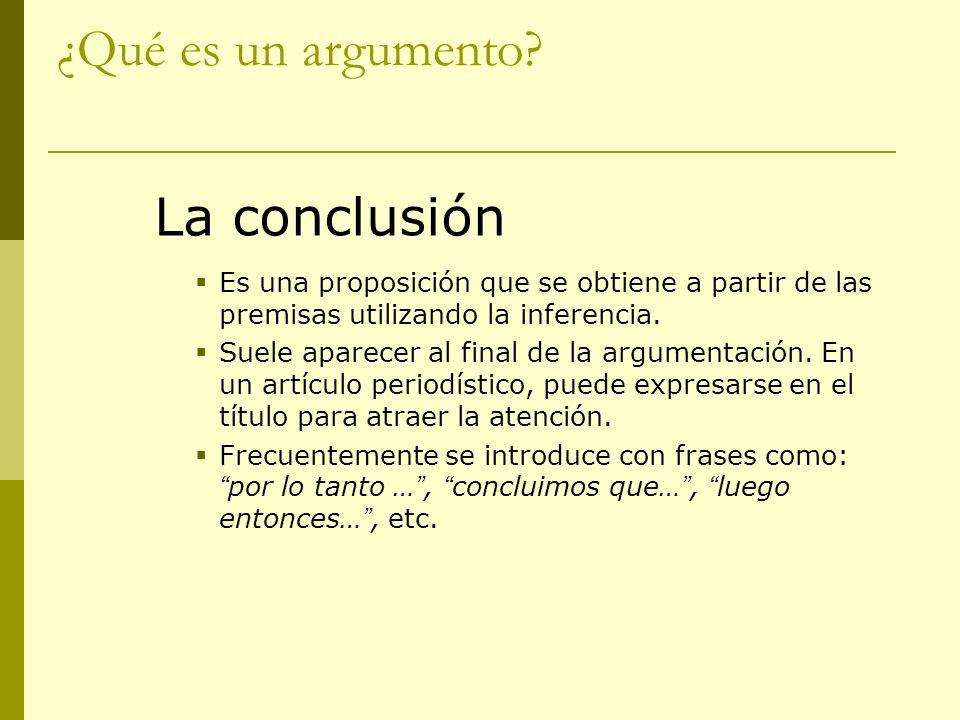 ¿Qué es un argumento La conclusión