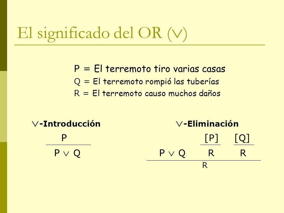 El significado del OR ()