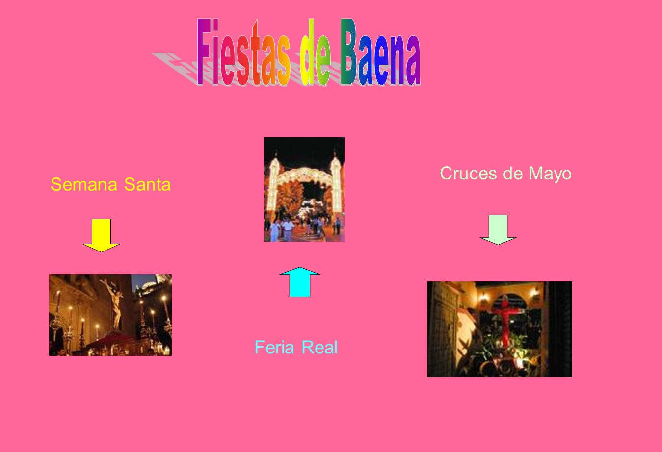 Fiestas de Baena Cruces de Mayo Semana Santa Feria Real