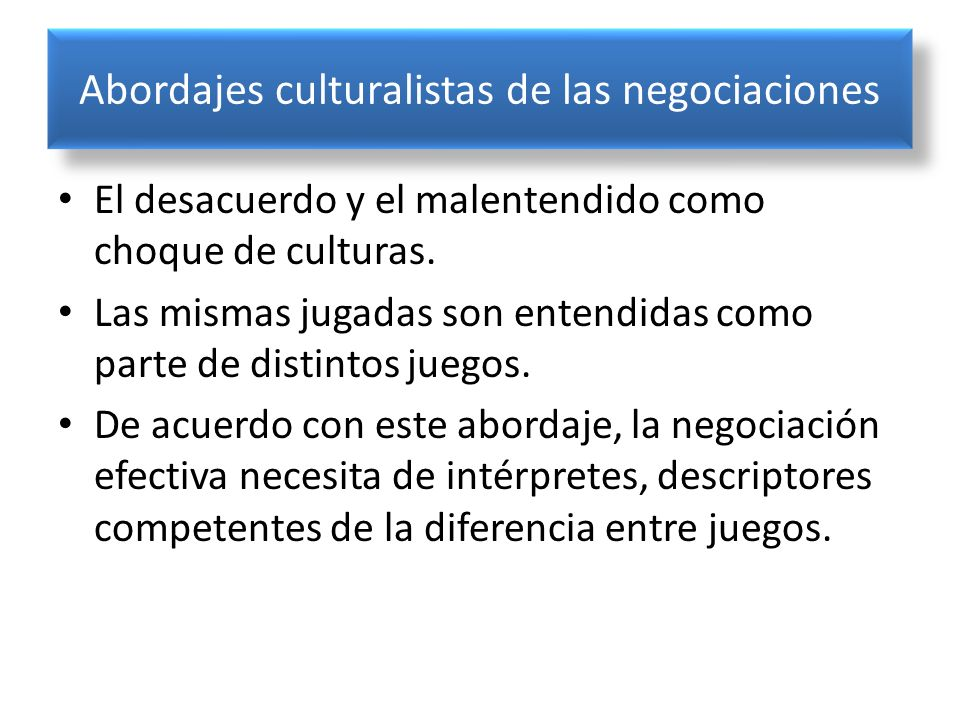 Abordajes culturalistas de las negociaciones