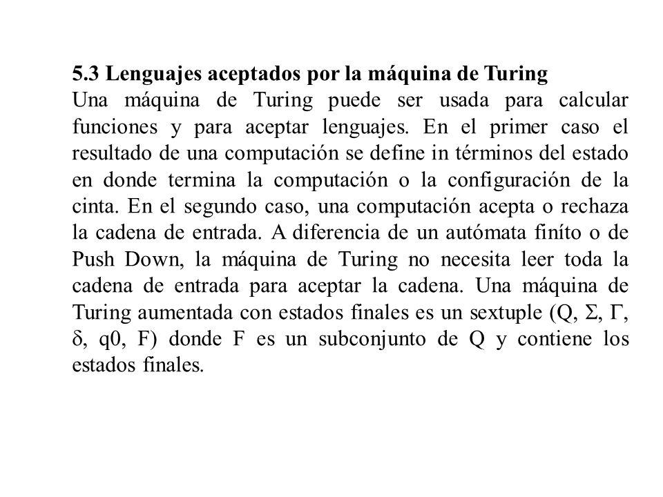 5.3 Lenguajes aceptados por la máquina de Turing