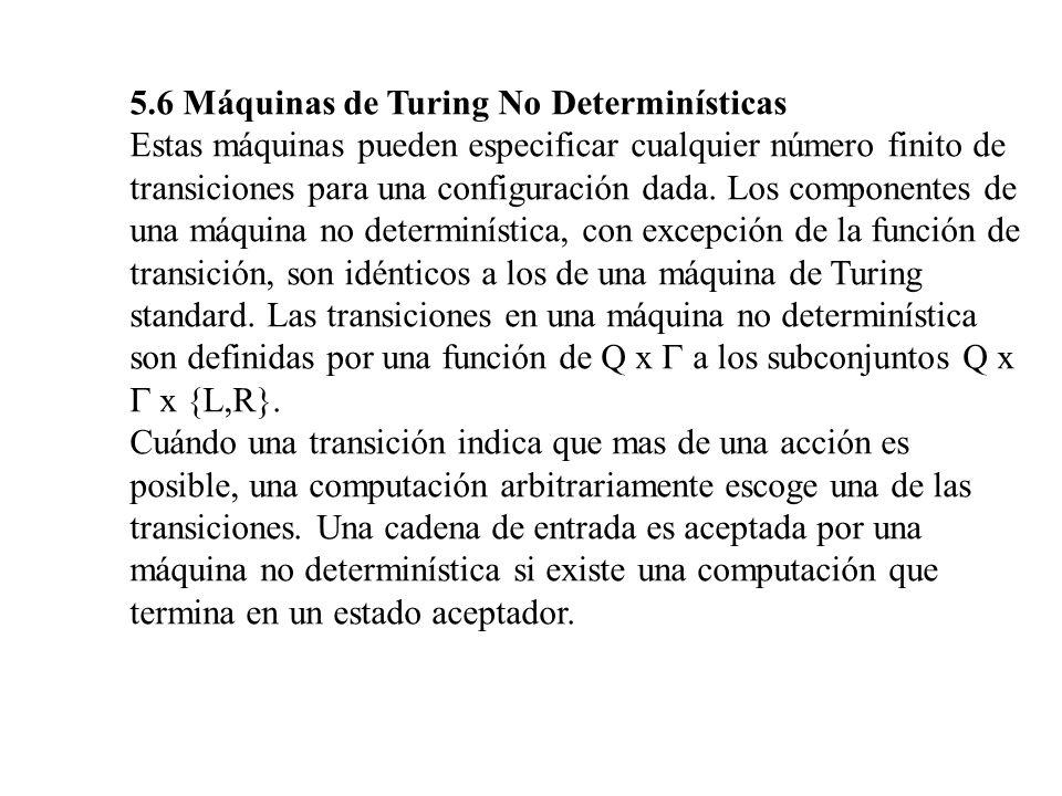 5.6 Máquinas de Turing No Determinísticas