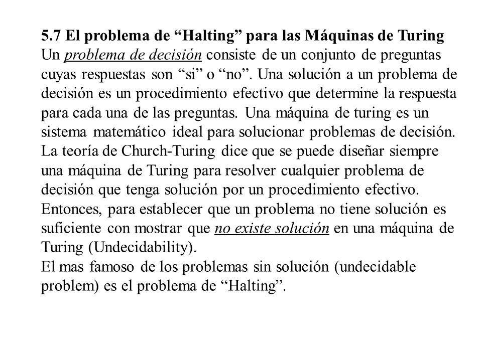 5.7 El problema de Halting para las Máquinas de Turing
