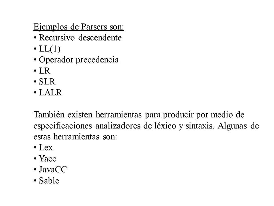 Ejemplos de Parsers son: