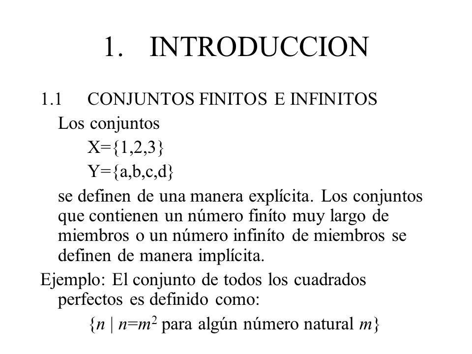 1. INTRODUCCION 1.1 CONJUNTOS FINITOS E INFINITOS Los conjuntos