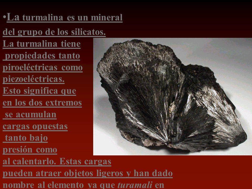 La turmalina es un mineral