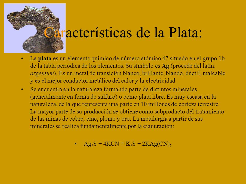 Características de la Plata: