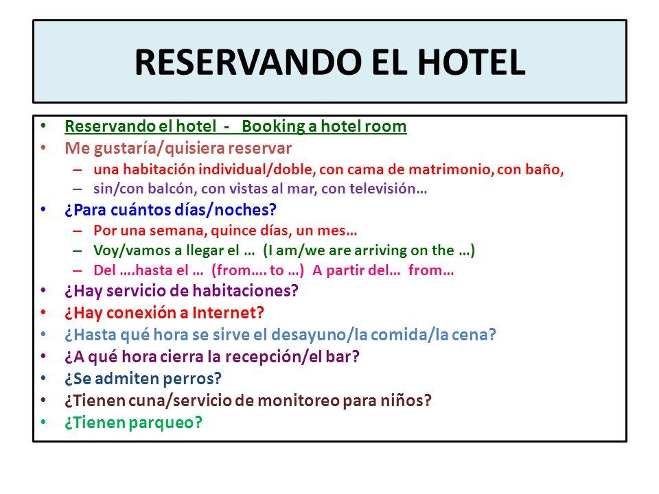 RESERVANDO EL HOTEL Reservando el hotel - Booking a hotel room