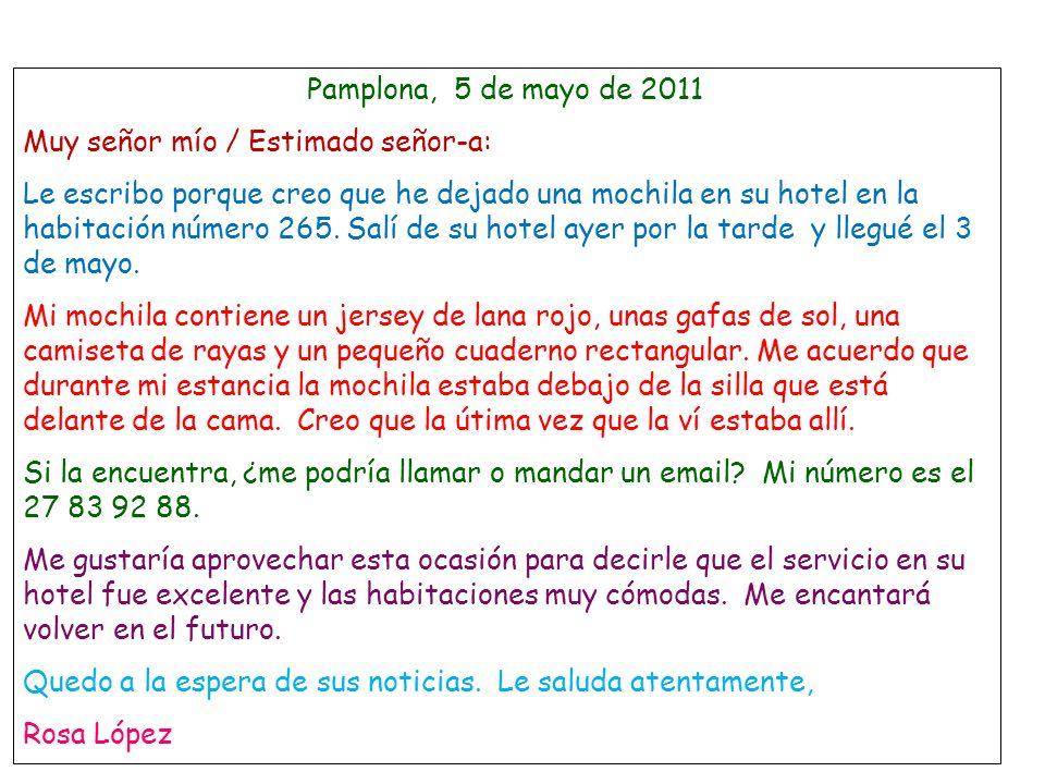 Pamplona, 5 de mayo de 2011Muy señor mío / Estimado señor-a: