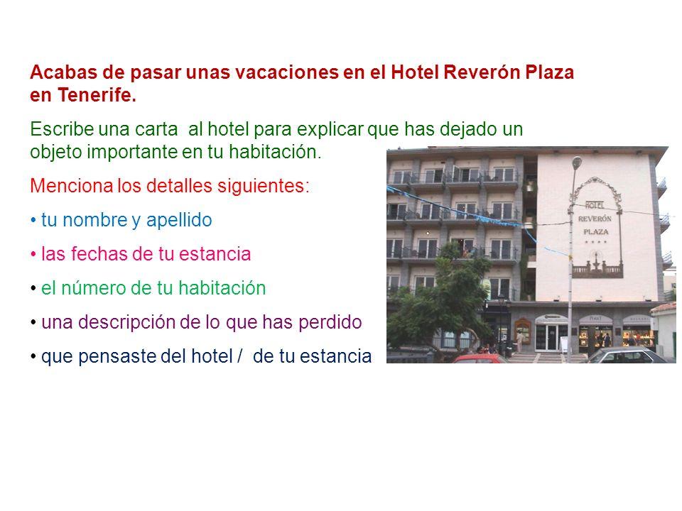 Acabas de pasar unas vacaciones en el Hotel Reverón Plaza en Tenerife.