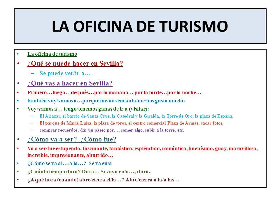 LA OFICINA DE TURISMO ¿Qué se puede hacer en Sevilla