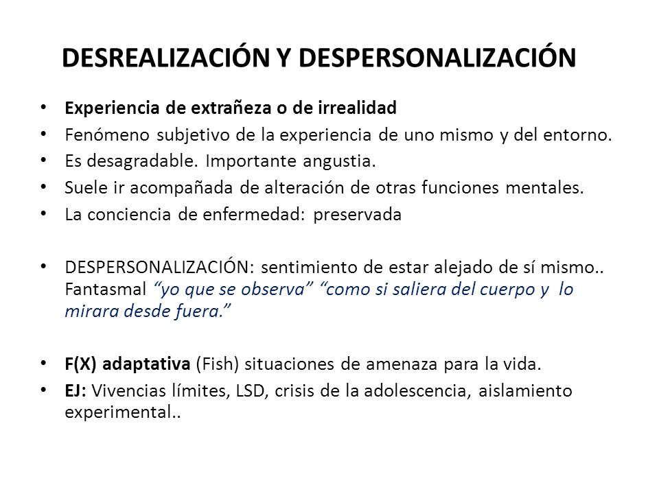 DESREALIZACIÓN Y DESPERSONALIZACIÓN