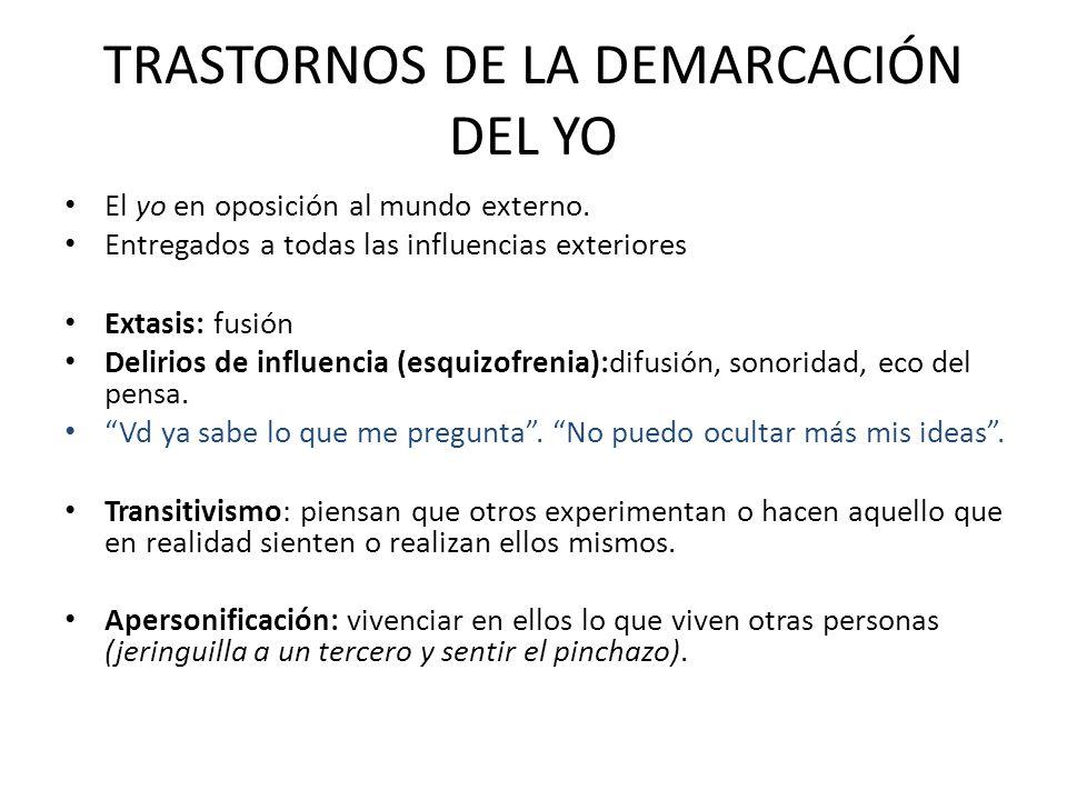 TRASTORNOS DE LA DEMARCACIÓN DEL YO