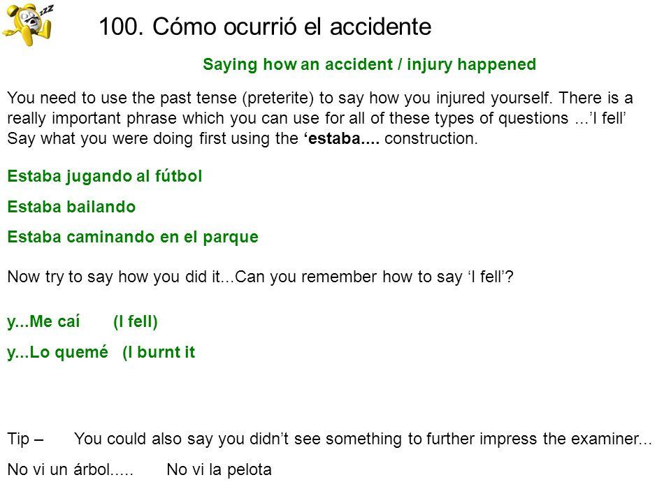 100. Cómo ocurrió el accidente