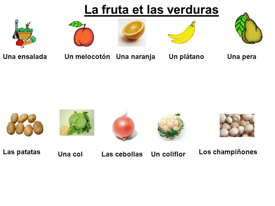 La fruta et las verduras