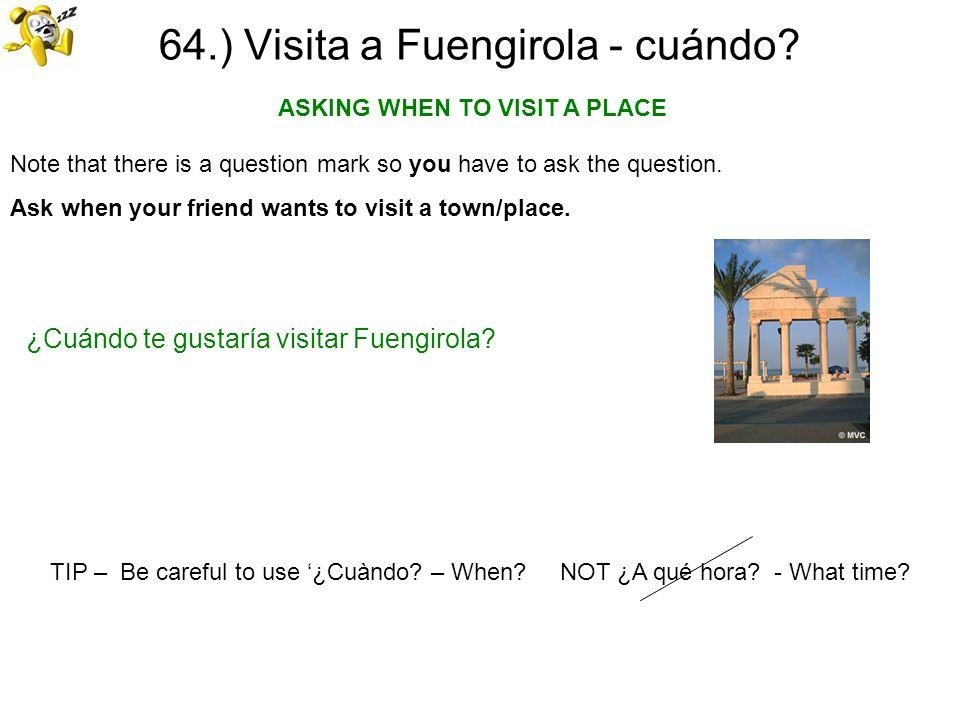 64.) Visita a Fuengirola - cuándo