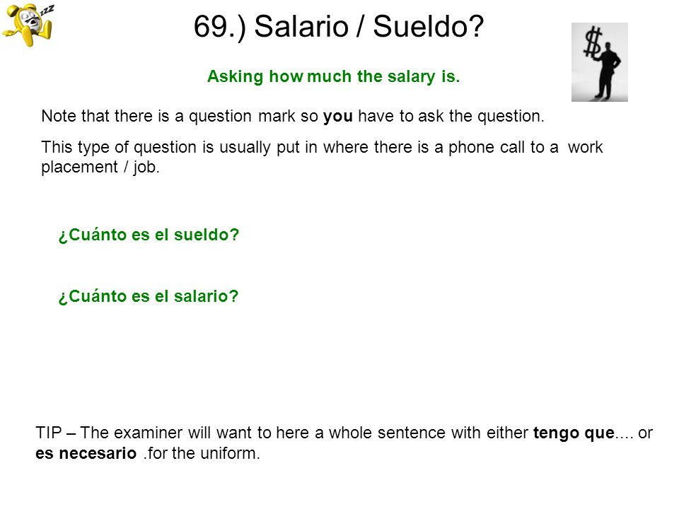 Asking how much the salary is.