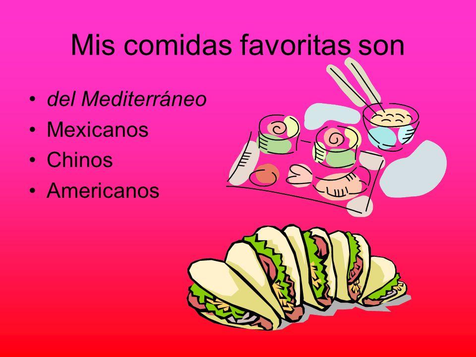 Mis comidas favoritas son