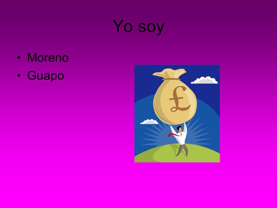 Yo soy Moreno Guapo