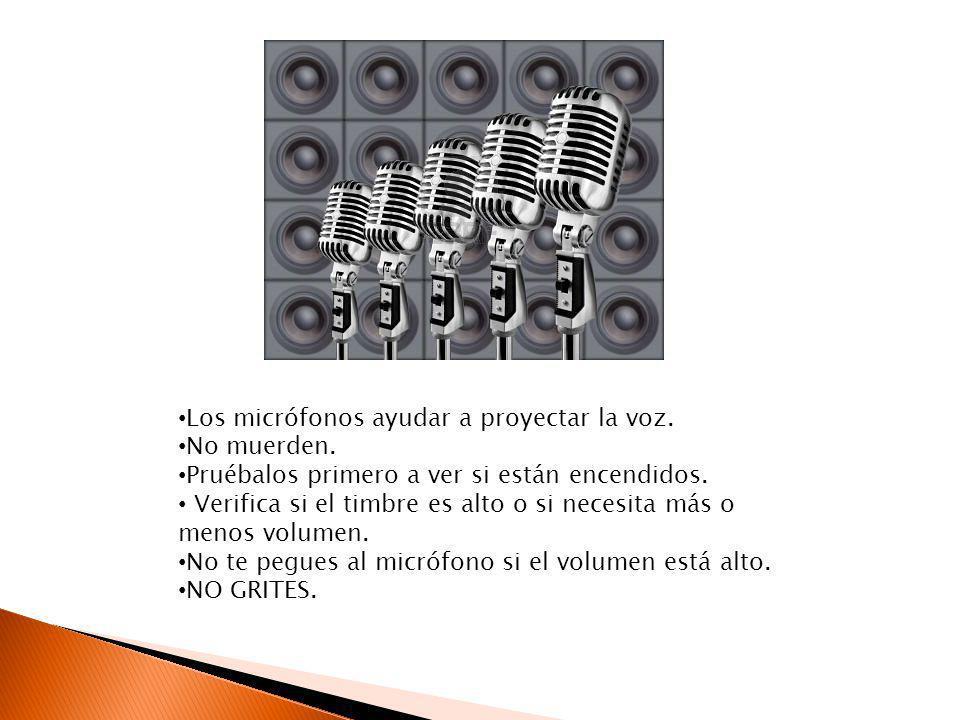 Los micrófonos ayudar a proyectar la voz.