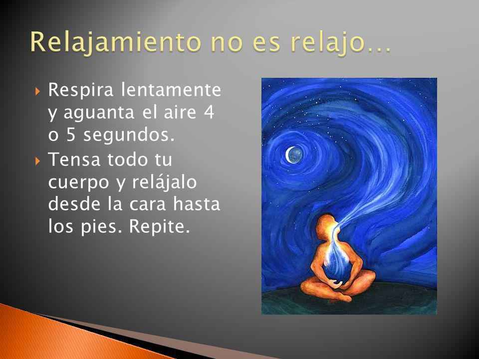 Relajamiento no es relajo…