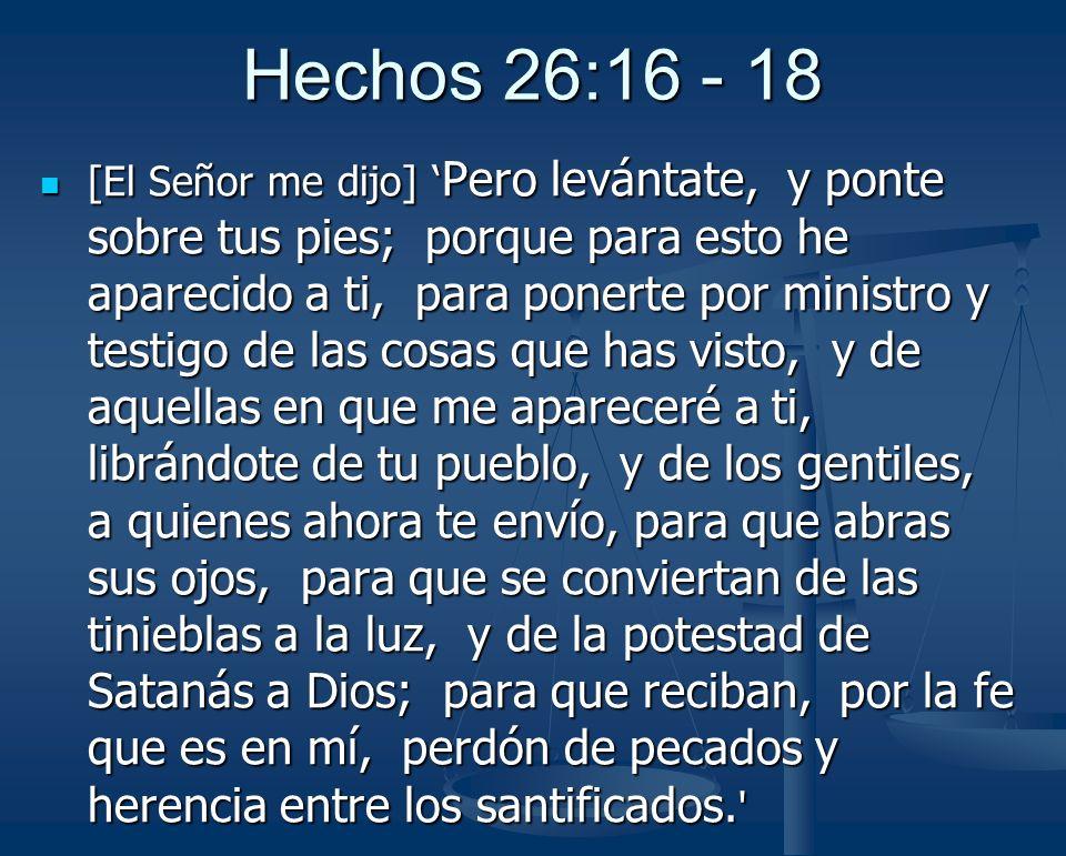 Hechos 26:16 - 18
