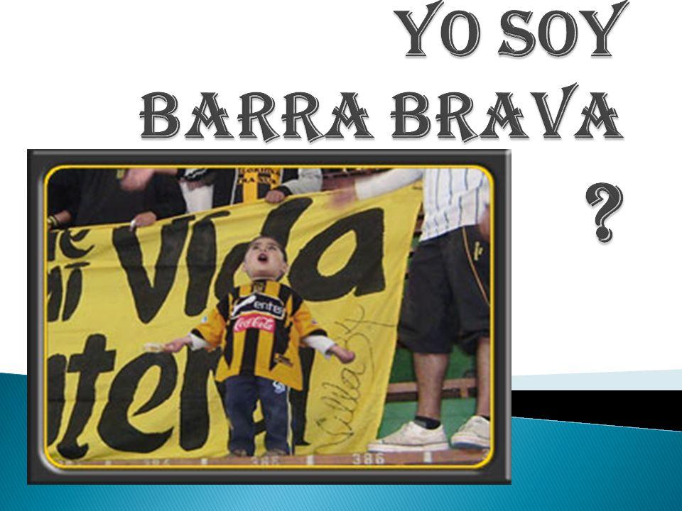 YO SOY BARRA BRAVA